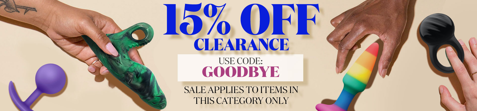 15% Off Clearance - Use Code: GOODBYE