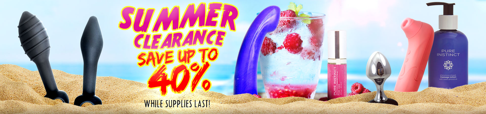 SAVE Up To 40%! Check Out SheVibe's Summer Clearance SALE! While Supplies Last!